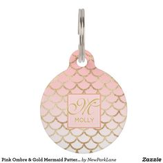 Pink Ombre & Gold Mermaid Pattern - Monogrammed Pet ID Tag Gifts For Pet Lovers, Cat Gifts, Dog Lovers, Pet Id Tags, Cat Themed Gifts, Dog Pin, Cat Accessories, Pink Patterns, Monogram