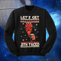 Star Wars Ugly Christmas Sweater Lets Get Sith Faced Party Sweatshirt May The Force Be With You!
