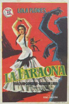 Folleto del film : LA FARAONA. LOLA FLORES.1955.