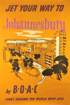 BOAC Poster - Jet Your Way To JOHANNESBURG / ca. 1960