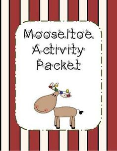 This activity packet goes along with the story Mooseltoe.  It includes a sequencing activity, writing pages, and a graphic organizer.