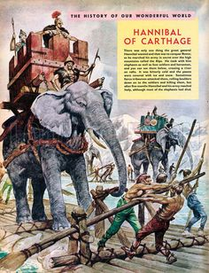 The History of Our Wonderful World: Hannibal of Carthage. Hannibal and his elephants crossing a river by raft. Hannibal Barca, War Elephant, Punic Wars, Classical Antiquity, Phoenician, History Images, Story Of The World, Dark Ages, Sketches