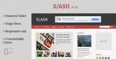 Slash - Tech/Magazine Blogger Template - http://nulledtemplates.net/templates/slash.html Slash – Tech Magazine Blogger Template Slash is a clean, customizable and feature rich blogger template that can be used for categories such as Technology, Magazine, Entertainment Blogs and much more. With the all new Mega Menu you can quickly show related post to your visitor for each category. The 3 columned responsive layout of this template help you add a whole lot of info on yo