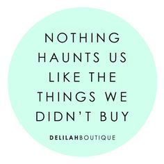 If you can't stop thinking about it... Buy it! delilahboutique.com