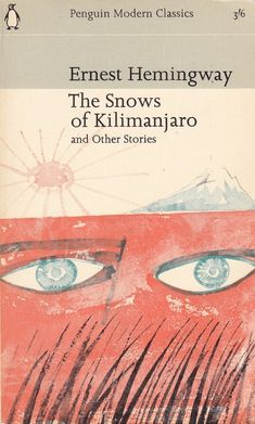 """The Snows Of Kilimanjaro"" by Ernest Hemingway 