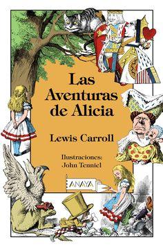Las Aventuras de Alicia Lewis Carroll Ilustraciones de John Tenniel