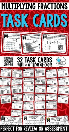 32 Multiplying Fractions Task Cards which includes using numbers lines, area models, repeated addition, mixed numbers, whole numbers, and word problems to multiply fractions!  Perfect for review, Scoot game, math center, assessment tool, or test prep!