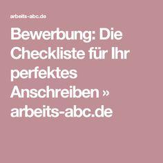 Bewerbung: Die Checkliste für Ihr perfektes Anschreiben » arbeits-abc.de