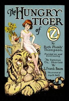 The Hungry Tiger of Oz, by John R. Neill