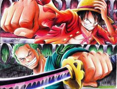 Luffy and Zoro. One piece