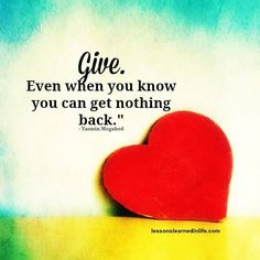 Even when you know you can get nothing back Short Quotes, New Quotes, Family Quotes, Happy Quotes, Motivational Quotes, Funny Quotes, Life Quotes, Inspirational Quotes, Short Sayings