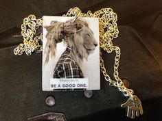 """Style with Mind necklace """"Whatever you are, Be a good one"""". www.magne.ie"""