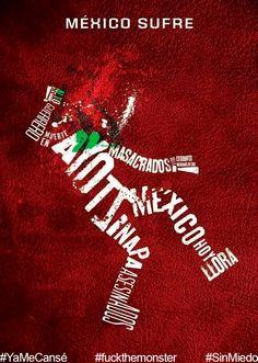 #fuckthemonster #YaMeCansé #Ayotzinapa