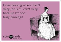 I love pinning when I can't sleep, or is it I can't sleep because I'm too busy pinning?!