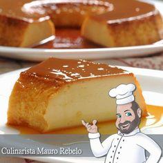 Pudim de Leite Cremoso Sem Furinhos  Culinarista Mauro Rebelo   Olá amigos, eu gosto de pudim de leite condensado. Só que eu gosto dele c...