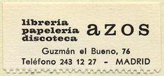 Azos, Librería - Papelería - Discoteca, Madrid, Spain (44mm x 20mm). Courtesy of Donald Francis.