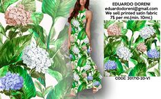 We sell printed satin & chiffon fabric Contact eduardodoreni@gmail.com