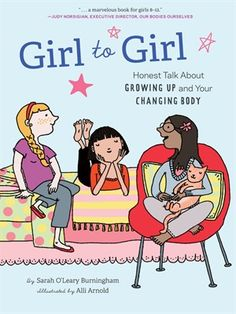 Being a girl isn't always easy, and growing up is far from a walk in the park. This time of transition is particularly confusing without a confidante to help. Meet Sarah O'Leary Burningham, a real-life big sister here to coach preteens through all of life's big moments, from first bras to first periods.