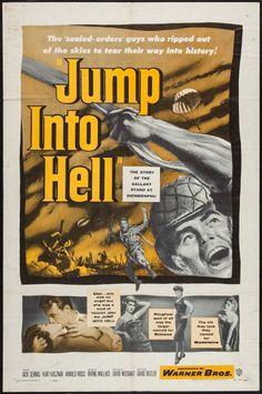 Jump Into Hell (1955) Stars: Jacques Sernas, Kurt Kasznar, Arnold Moss, Peter van Eyck, Marcel Dalio, Patricia Blair ~ Director: David Butler