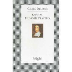 Deleuze - Spinoza Filosofía Práctica