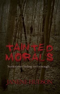 Free Kindle Book For A Limited Time : Tainted Morals - When Laura Broderick's world was destroyed, she retreated to the woods to rebuild her life. An anonymous existence and nearly absolute solitude has gone a long way toward healing the scars. But four years later, Laura has discovered she will never truly escape the madman that is after her. Even the FBI couldn't help her before and now she finds herself trying to trust the small town sheriff with her life.Sheriff Trevor Holbrook has never…