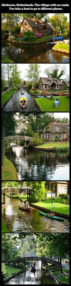 to go: Giethoorn, Netherlands: The village with no roads. You take a boat to go to different places. Places Around The World, The Places Youll Go, Places To See, Dream Vacations, Vacation Spots, Vacation List, Vacation Places, Vacation Ideas, Places To Travel