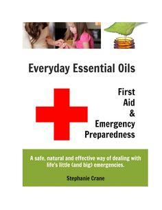 Everyday essential oils for EMERGENCIES  by Essential  Health LV via slideshare