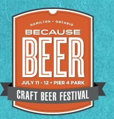BECAUSE BEER will take place on July 11 and 12, 2014 at Pier 4 Park in Hamilton,ON.  It will feature craft beer sampling from over 20 craft beer companies.   Admission is $25 per day with a two-day pass available for $40.  Tickets can be purchased in advance online or on the day of at the festival gate.      The event will run from 4pm – 11pm on Friday, July 11 and from 12pm – 8pm on Saturday, July 12.  Licensed 19+ event.  www.BecauseBeer.ca