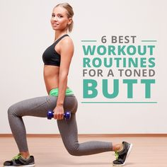 6 Best Workout Routines For A Toned Butt - work the largest problem area with these awesome workouts!  #workoutroutines #buttworkouts