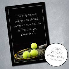 $10 Custom Tennis Poster with Inspirational Quote. Sports Room Decor, Home Decor, Wall Decor. Quote adjustable. Available in any size. Digital File.    Etsy Shop: MeghansView