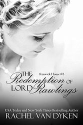 The Redemption of Lord Rawlings (Renwick House Book 3)