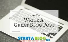 There are just certain elements all great blog posts have that make them widely visited, shared, and linked to. Below, you will find tips on how to write a good blog post.