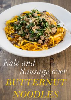 Sausage and Kale over Butternut Squash Noodles is tasty and hearty meal that is easy enough for a weeknight. #Paleo #Primal #GrainFree #GlutenFree #Italiansausage #kale #butternutsquash
