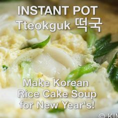 Koreans tradition is to have Rice Cake Soup (Tteokguk) for New Year's day. This Instant Pot version makes it even easier to have a wonderful beef broth based soup. Gluten-Free as well. Rice Cake Recipes, Rice Cakes, Korean Dishes, Korean Food, Korean Rice Cake Soup, Korean Traditional Food, Instant Pot, New Year's Food, Asian Recipes