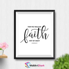 Printable For We Walk By Faith Not By Sight 2 Corinthians 5:7 Wall Art Bible Verse Printable Bible Typography Scripture Art (Stck262) by WallArtStock