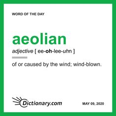Word of the Day - aeolian Words To Use, New Words, Cool Words, New Vocabulary Words, English Vocabulary, English Grammar, English Language, Word Nerd, S Word