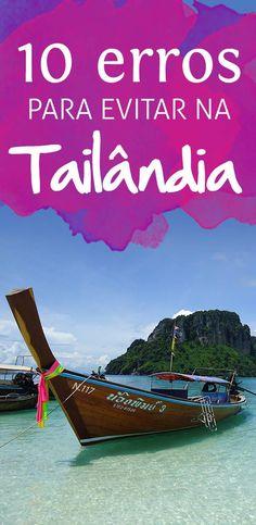 10 erros para evitar na sua primeira viagem a Tailândia, roupas, transporte, dinheiro, exploração animal e m