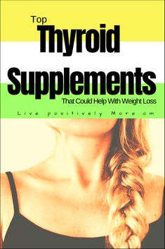 Thyroid Vitamins and Ways to Help Keep Your Thyroid Healthy thyroid supplements for weight loss support and more.thyroid supplements for weight loss support and more. Quick Weight Loss Tips, Weight Loss Help, Diet Plans To Lose Weight, Losing Weight Tips, Weight Loss Goals, How To Lose Weight Fast, Loose Weight, Reduce Weight, Body Weight
