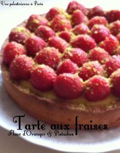Tarte aux fraises fleur d'oranger pistache