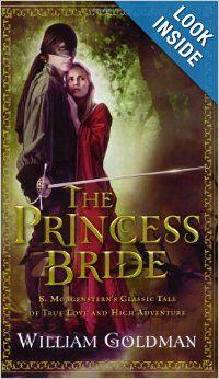 The Princess Bride.  Love this book!