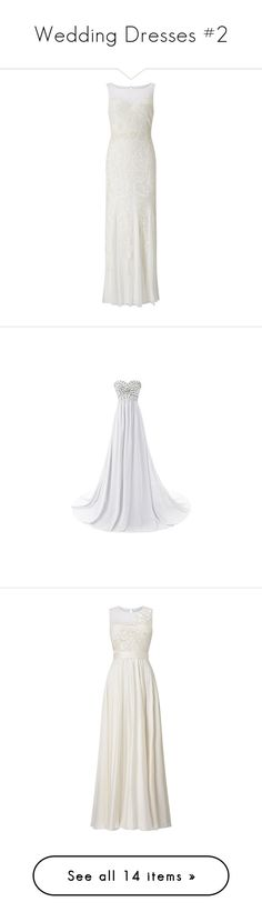 """""""Wedding Dresses #2"""" by dreamsweet98 on Polyvore featuring dresses, wedding dresses, beaded bridesmaid dresses, chiffon cocktail dresses, white chiffon dress, chiffon dresses, white bridesmaid dresses, cream, gowns e women"""