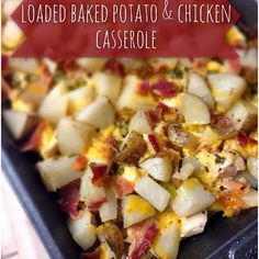Loaded Baked Potato & Chicken Casserole - table for twenties