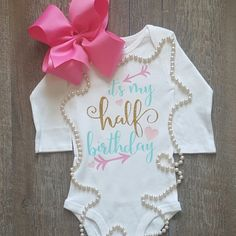 It's My Half Birthday! 6 months is a big milestone in a baby's life! Adorable with glitter and arrows!