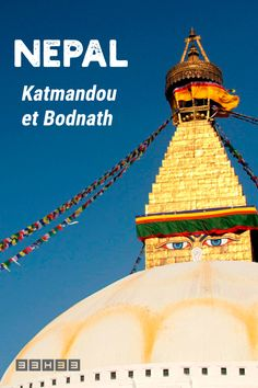 Nepal : Katmandou et Bodnath Voyage Nepal, Vietnam, Bali, Blog Voyage, Photos, Tower, Articles, Movie Posters, Travel