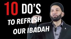LOVE THIS | 10 DO'S TO REFRESH OUR IBADAH | SHEIKH OMAR SULEIMAN | MOTIVATION | SELF IMPROVEMENT - YouTube