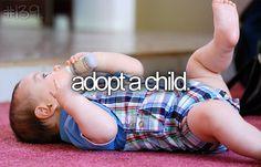 Adopt a child.