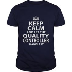 QUALITY CONTROLLER T-Shirts, Hoodies. SHOPPING NOW ==► https://www.sunfrog.com/LifeStyle/QUALITY-CONTROLLER-106163340-Navy-Blue-Guys.html?id=41382