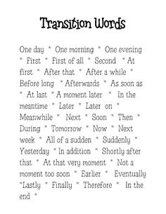 Transition words for narrative writing are different than those used for expository writing. I would do a mini lesson on narrative transition words, and I would have students keep this in their writing folders as a reference source. Writing Words, Writing Lessons, Writing Resources, Teaching Writing, Writing Skills, Writing Activities, Writing A Book, Writing Tips, Essay Writing
