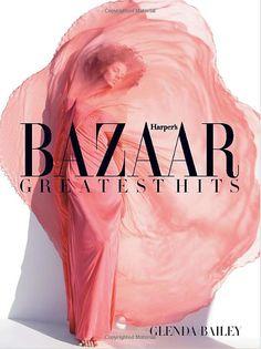 Chronicle the naught decade of definitive fashion magazine Harper's Bazaar through stunning, bold photos, as edited by Glenda Bailey, sure to jumpstart creativity