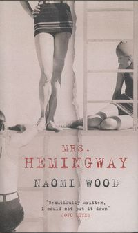 In the dazzling summer of Ernest Hemingway and his wife Hadley travel from their home in Paris to a villa in the south of France. They swim, play . Best Books Of 2014, Good New Books, Naomi Woods, Books To Read, My Books, Roman, Thing 1, Ernest Hemingway, So Little Time